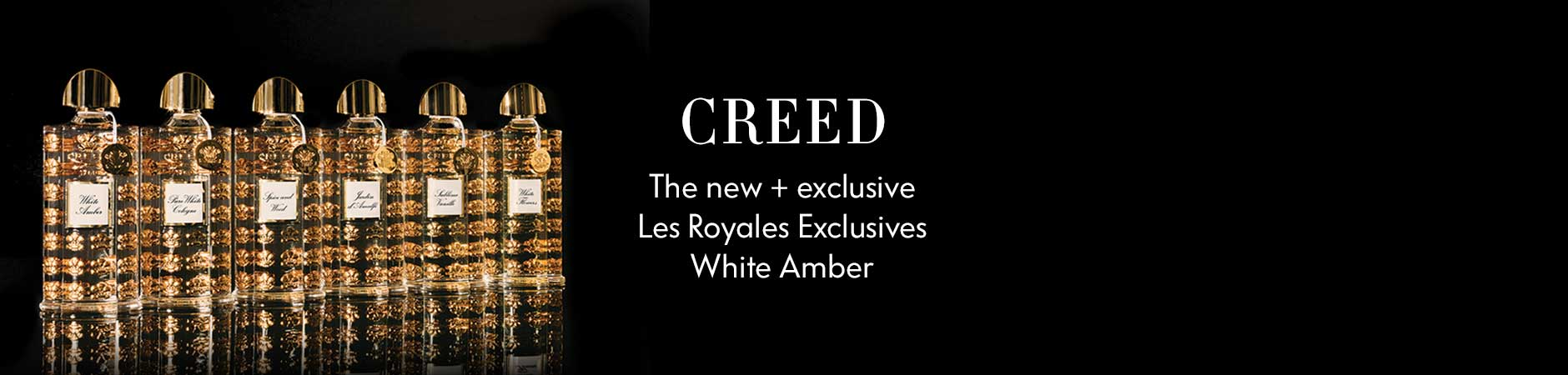 Creed - the new + exclusive Les Royales Exclusives white amber