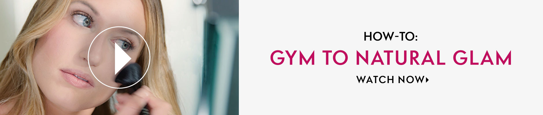 How-To: Gym to Natural Glam