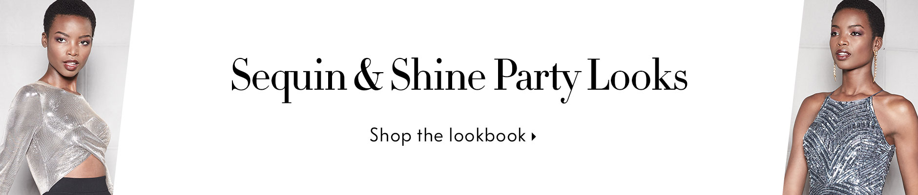 Shimmer and Shine Evening  Lookbook