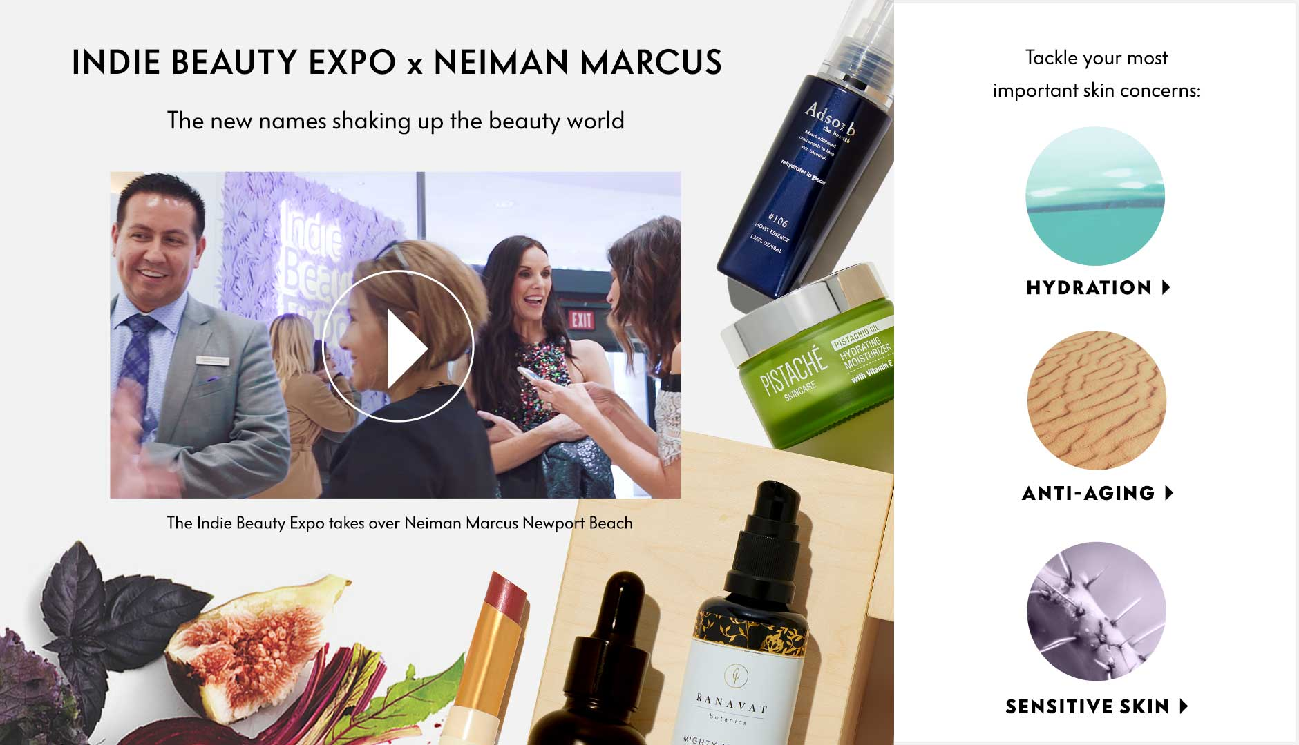 Indie Beauty Expo x Neiman Marcus - The new names shaking up the beauty world