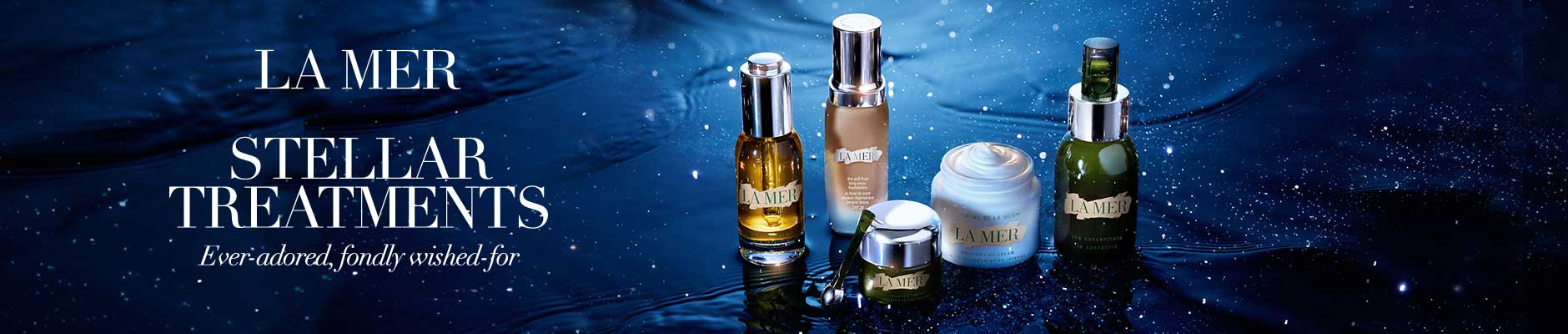 La Mer Stellar Treatments - Ever-adored, fondly wished-for