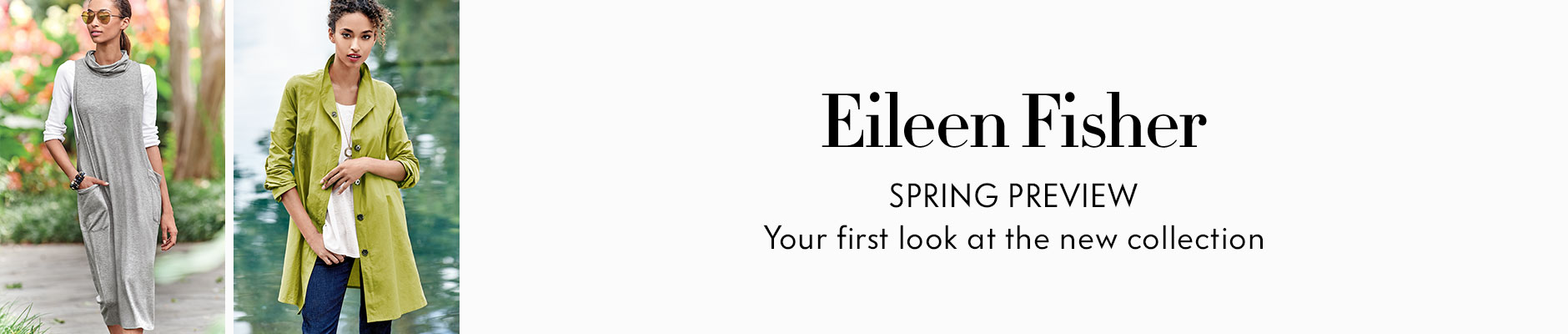 Eileen Fisher: Spring Preview - Your first look at the new collection