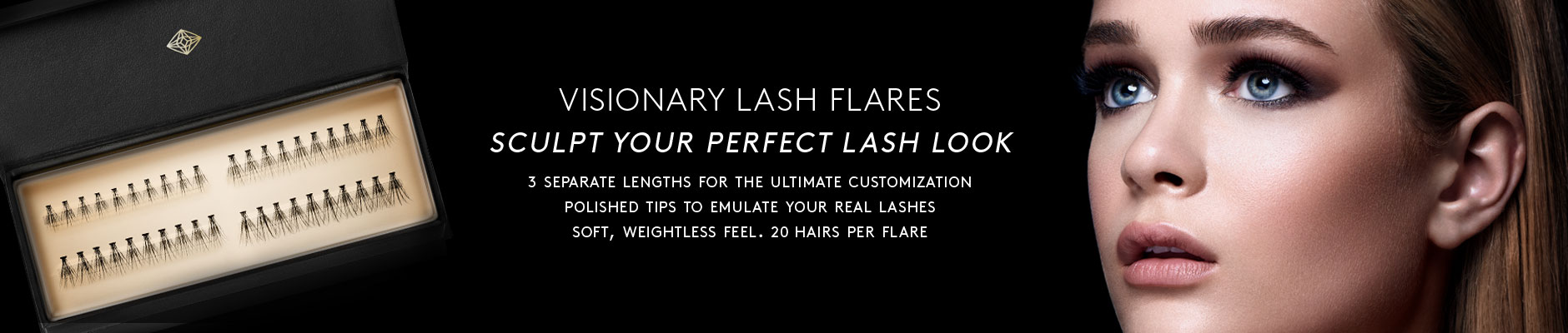 Visionary Lash Flares - Sculpt your perfect lash look