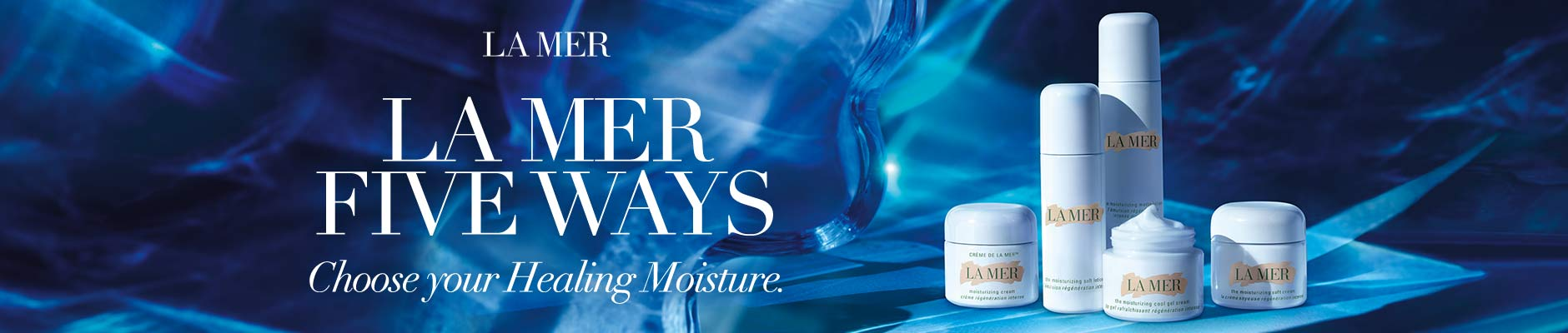 La Mer Five Ways, choose your healing moisture
