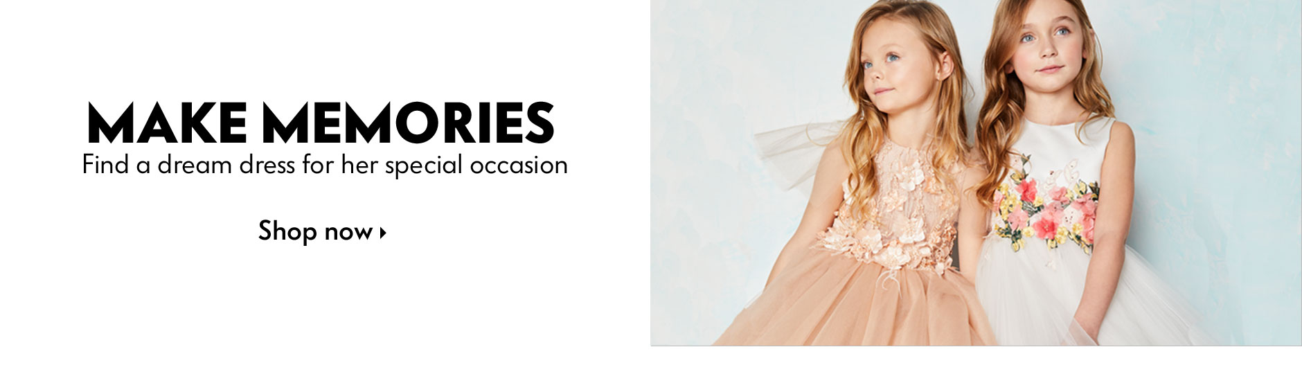 Make Memories - Find a dream dress for her special occasion