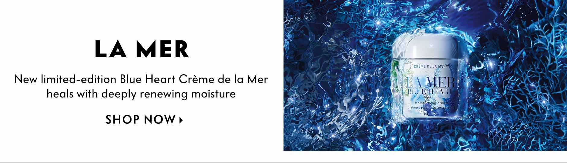 La Mer - New limited-edition Blue Heart Creme de la Mer heals with deeply renewing moisture