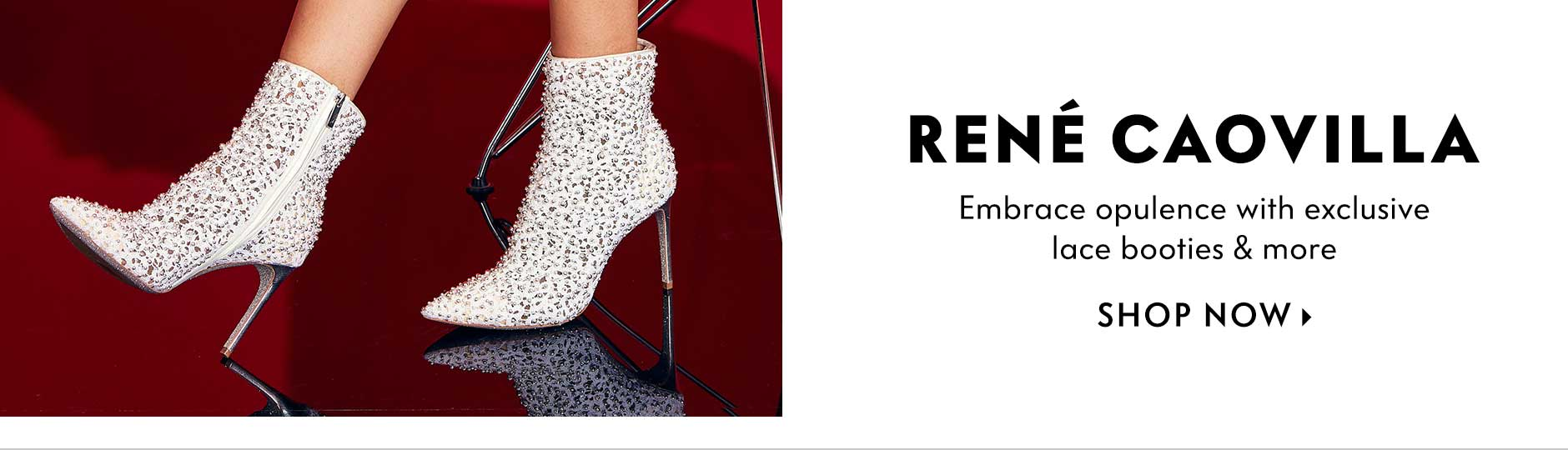 Rene Caovilla - Embrace opulence with exclusive lace booties & more