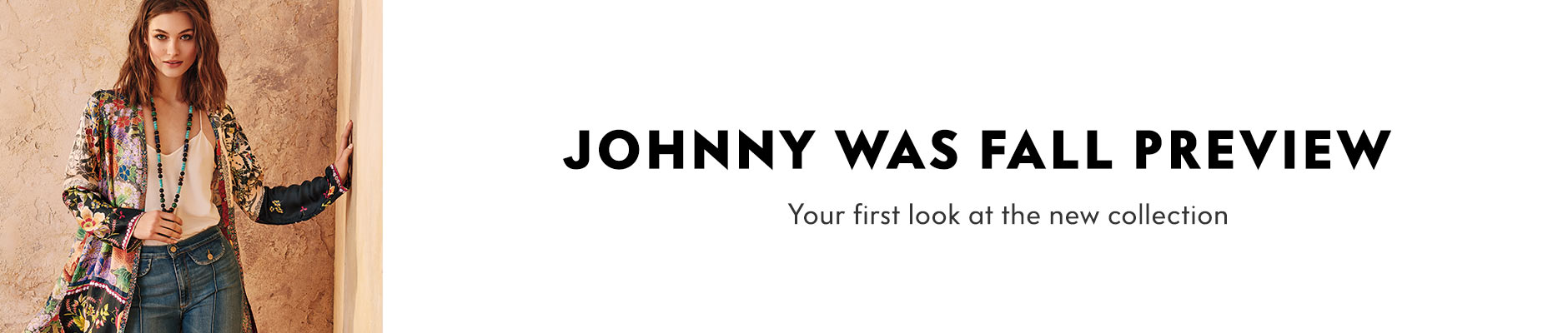 Johnny Was Fall Preview - Your first look at the new collection