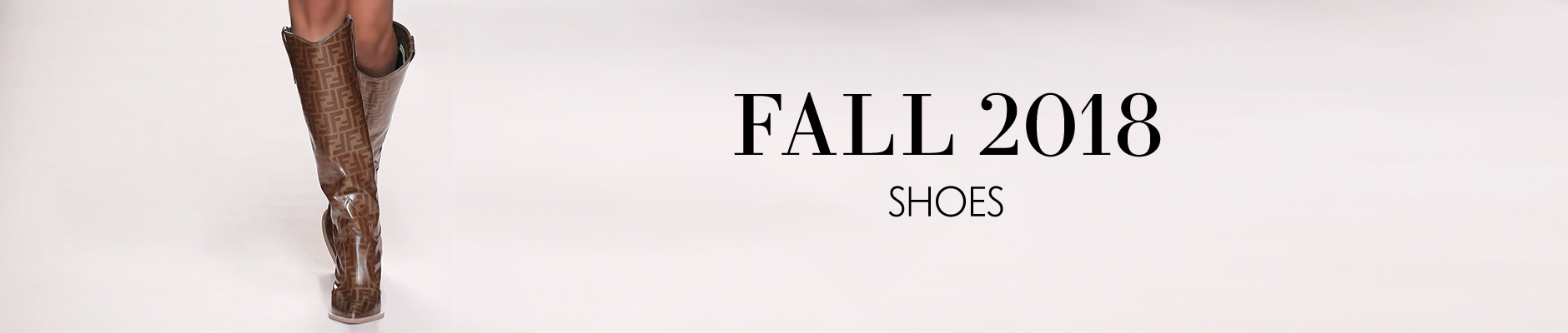 Fall Collections - Shoes