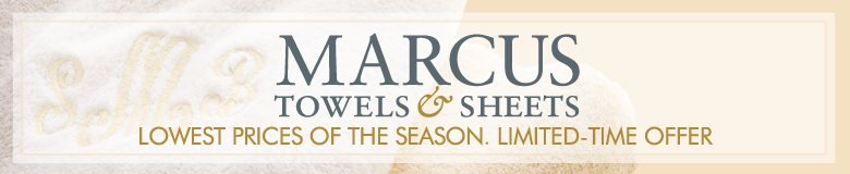 Marcus Towels & Sheets: Lowest prices of the season