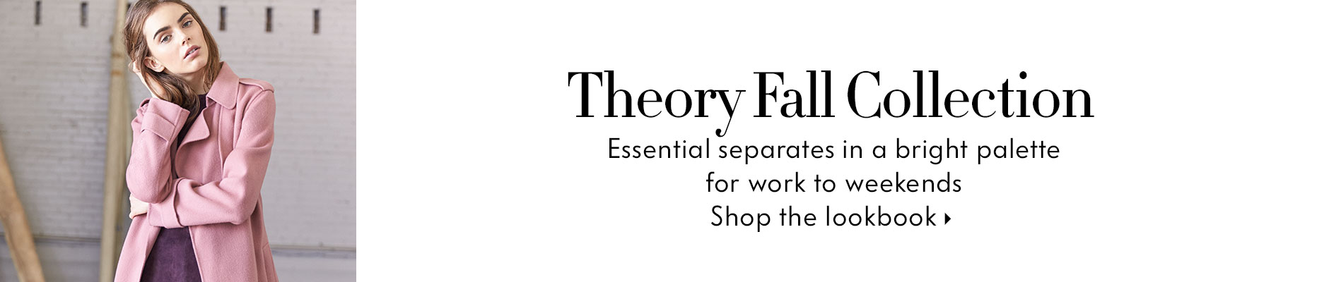 Theory Fall Collection Essential separates in a bright palette for work to weekends