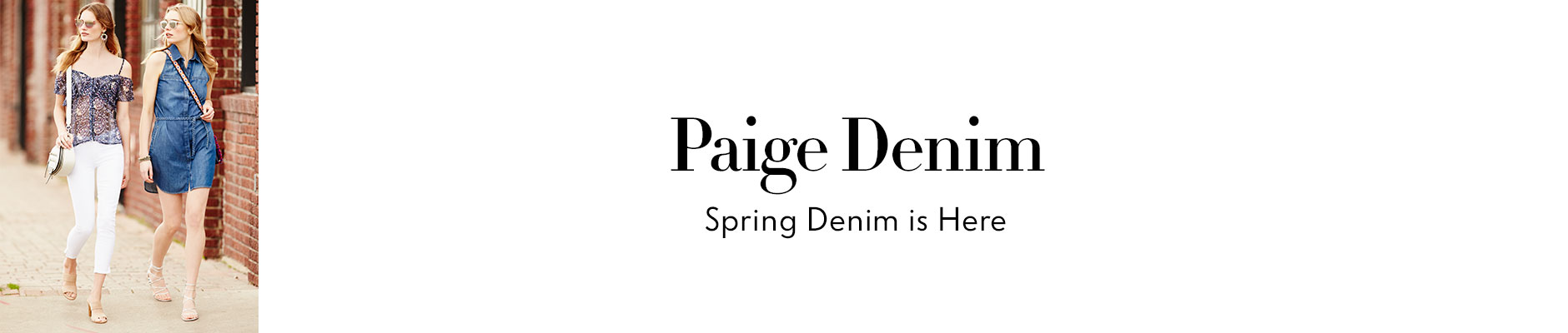 Paige Denim - spring denim is here