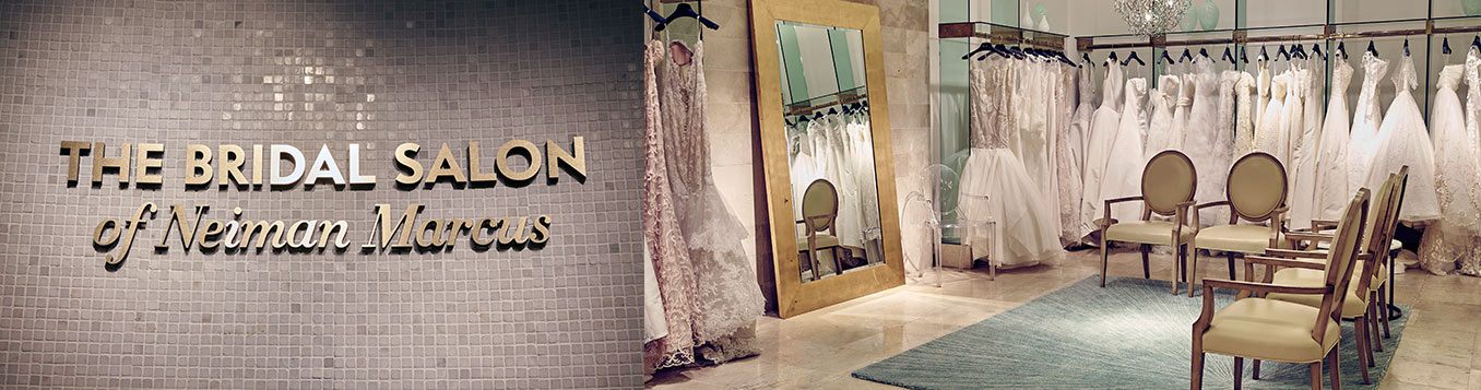 Designer Wedding Dresses & Bridal Salon at Neiman Marcus