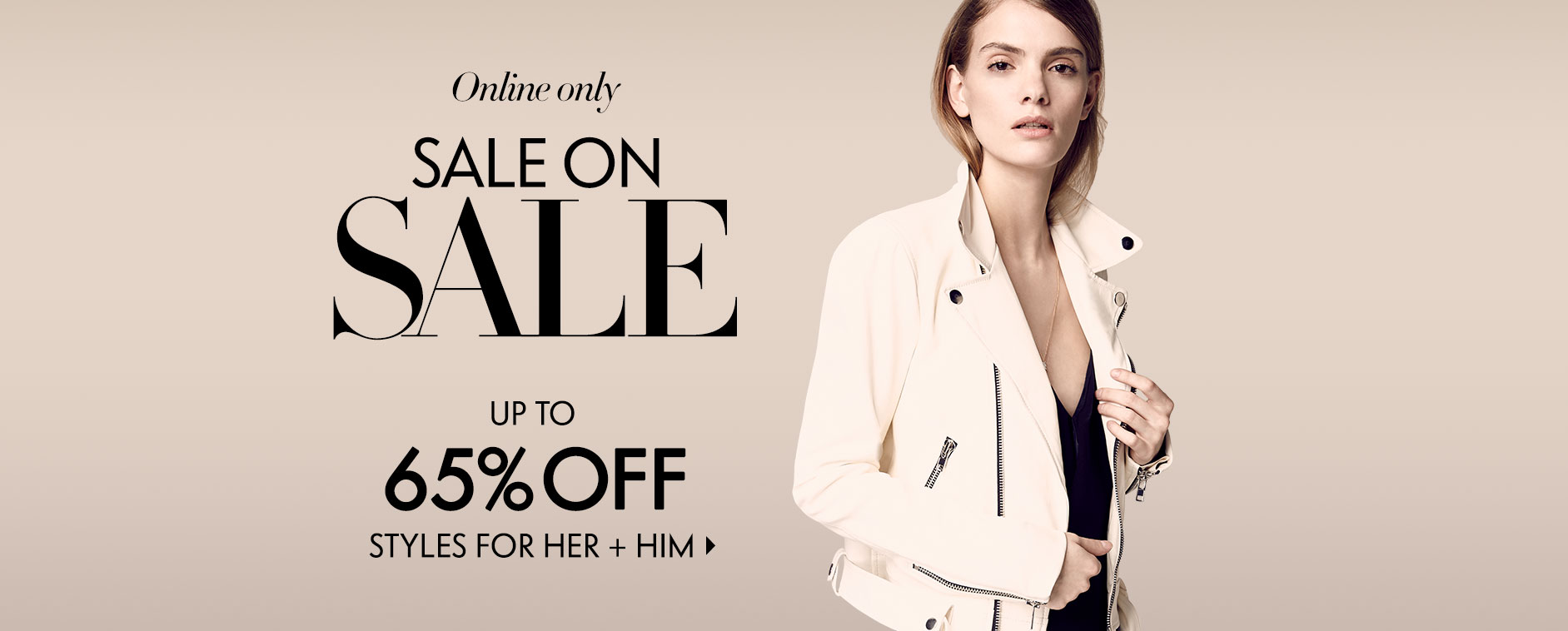 Online only: Sale on Sale - Up to 65% off styles for her + him