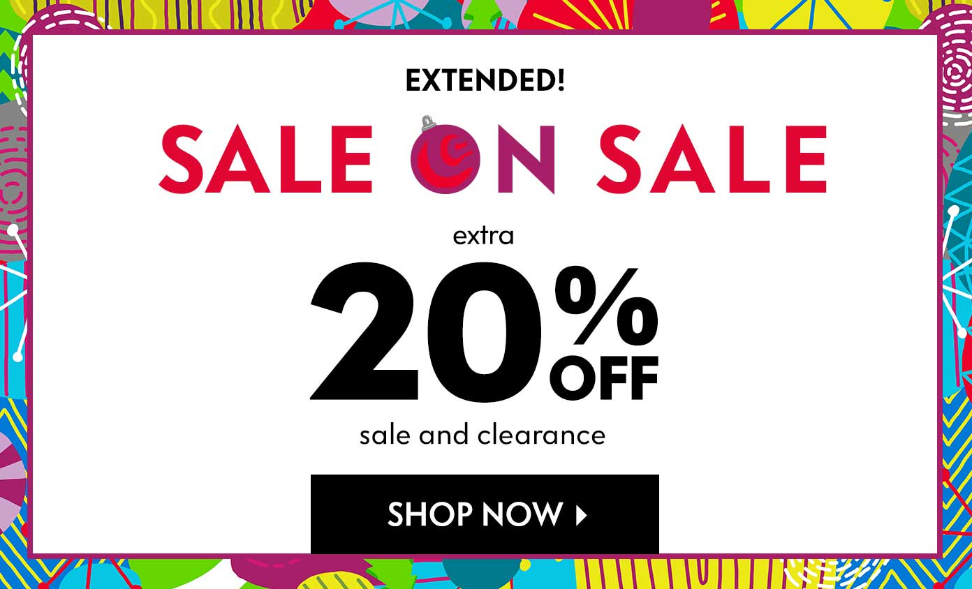 Extended! Extra 20% off Sale & Clearance