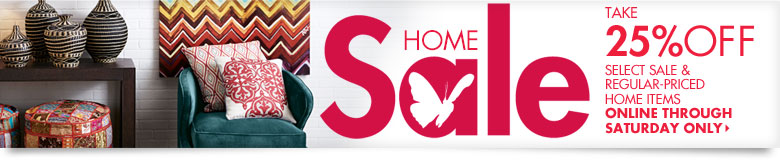 25% OFF Home! Find out how!