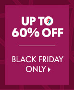 Up to 60% off - Black Friday Only