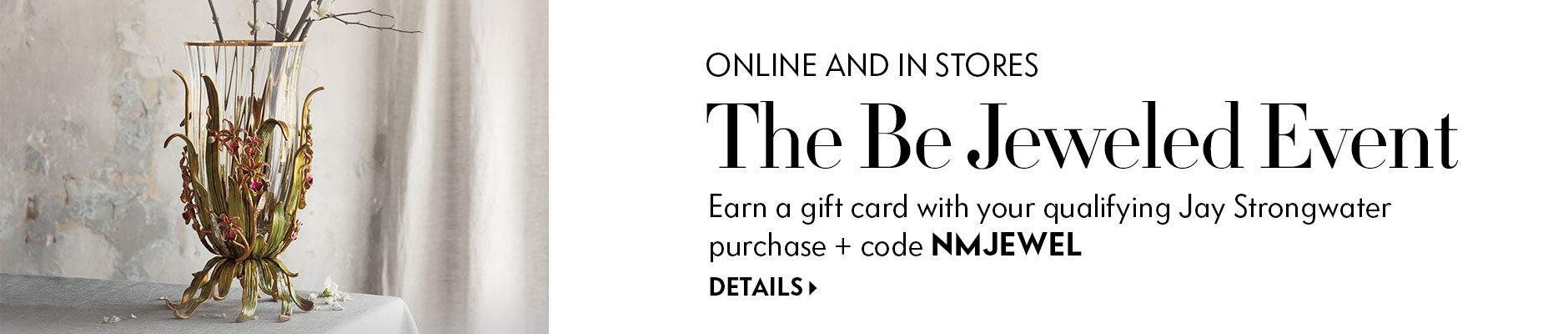 The Be Jeweled Event - Earn a gift card!