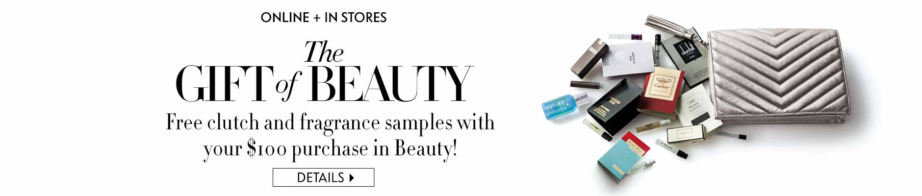 The Gift of Beauty: Free clutch and fragrance samples with purchasee