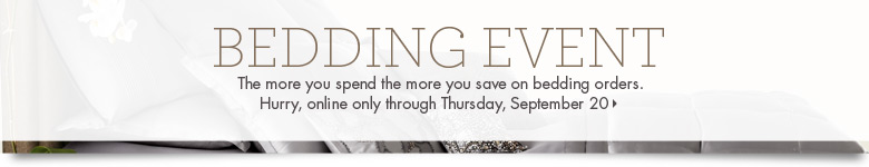 Bedding Event: The more you spend, the more you save