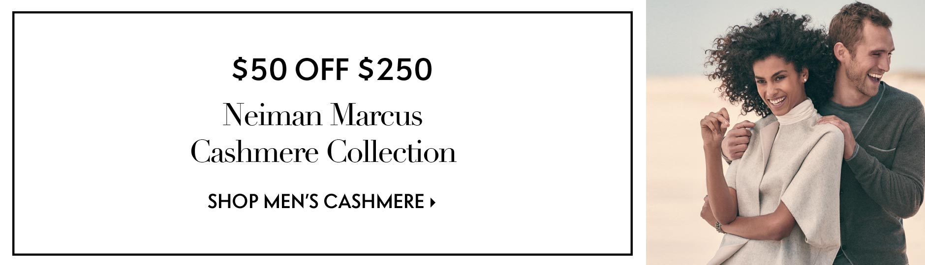 $50 Off $250: Neiman Marcus Cashmere Collection - Shop Men's Cashmere