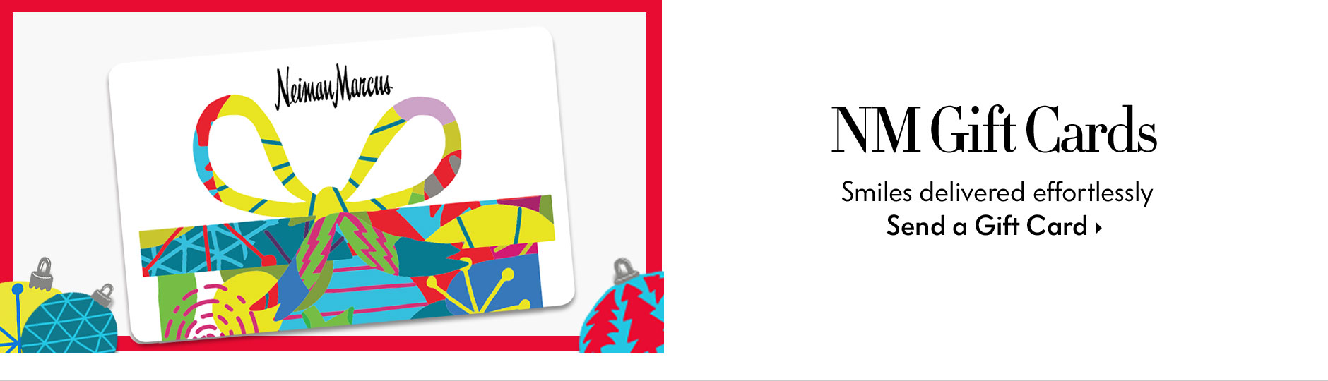 NM Gift Cards - Smiles delivered effortlessly - Send a virtual gift card