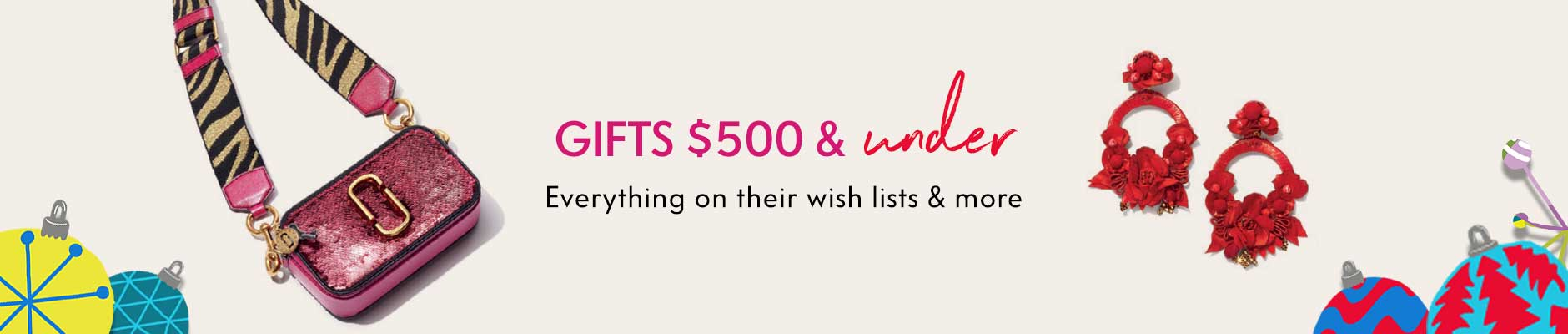Gifts $500 & under - Everything on their wish lists & more