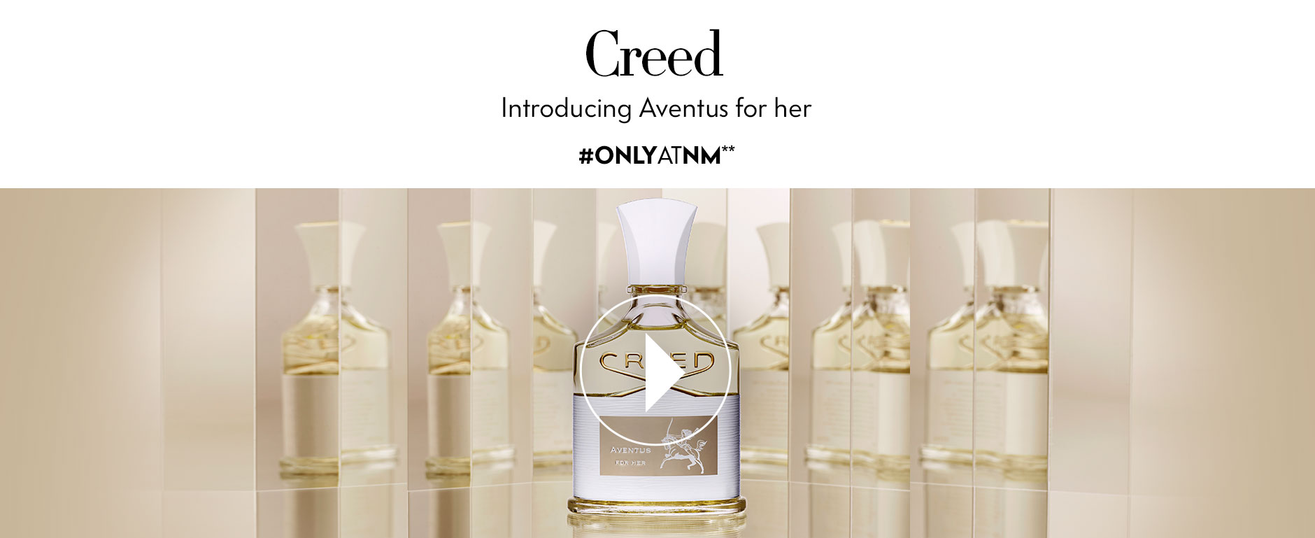 Creed: Introducing Aventus for her - #ONLYATNM