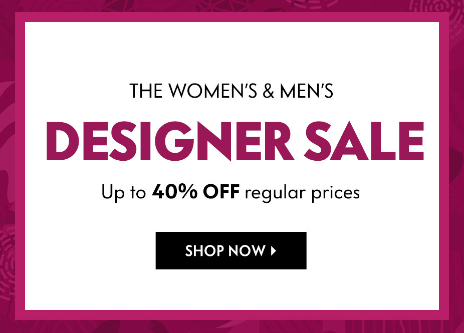 Women's & men's Designer Sale - Up to 40% off