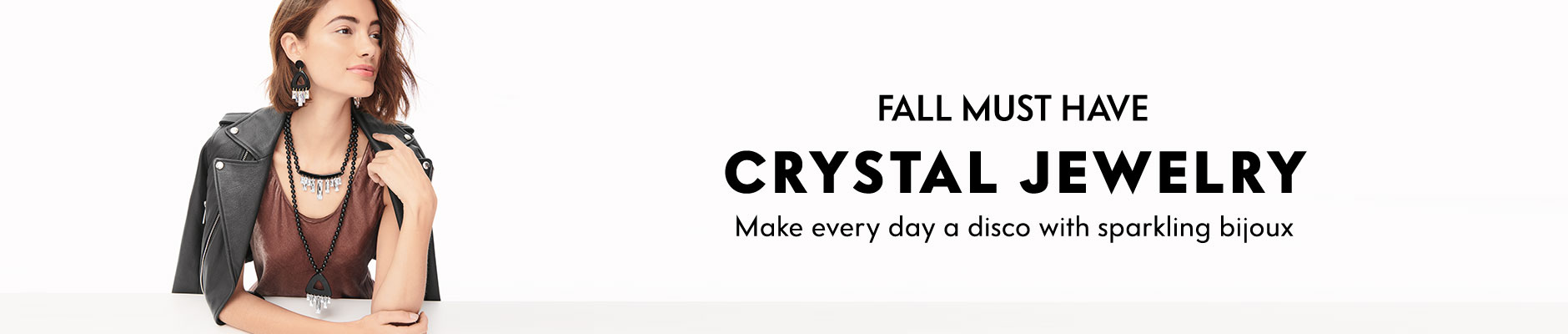 Fall Must Have: Crystal Jewelry - Make every day a disco with sparkling bijoux