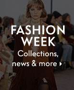 Fashion Week - Collections, news & more