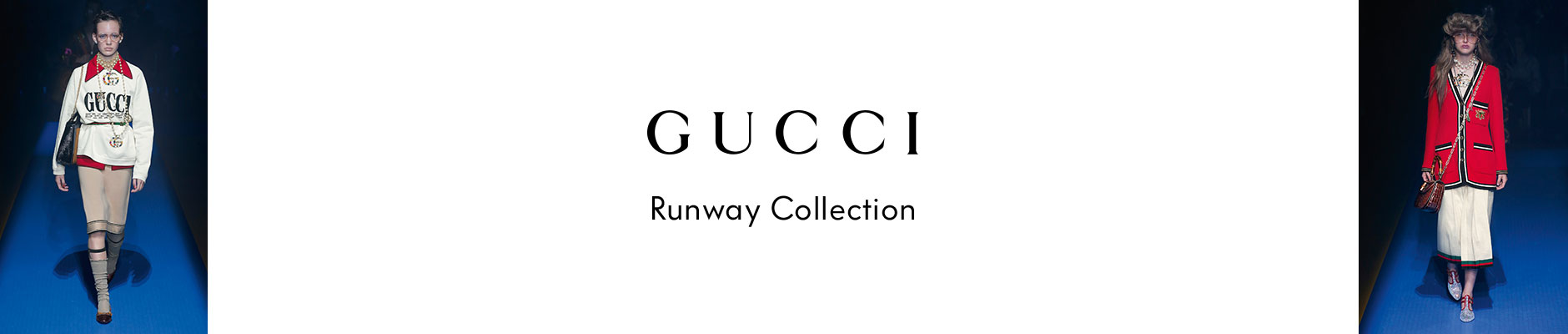 Gucci - Runway Collection