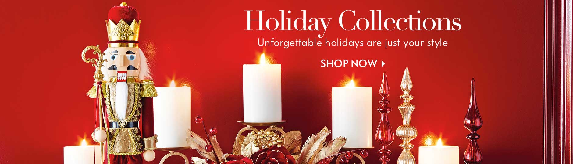 Holiday Collectinons - Unforgettable holidays are just your style