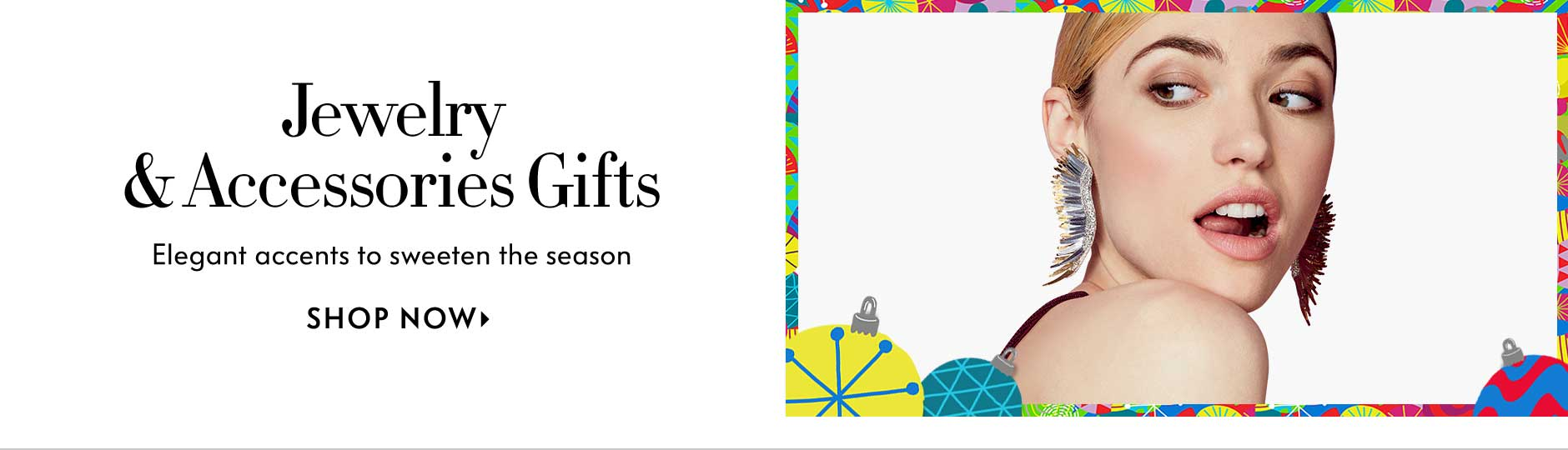 Jewelry & accessories gifts, elegant accents to sweeten the season