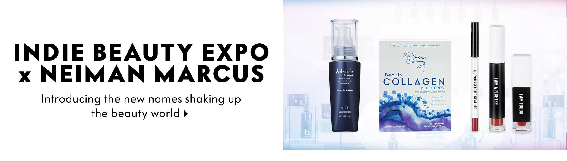 Indie Beauty Expo x Neiman Marcus - Introducing the new names shaking up the beauty world
