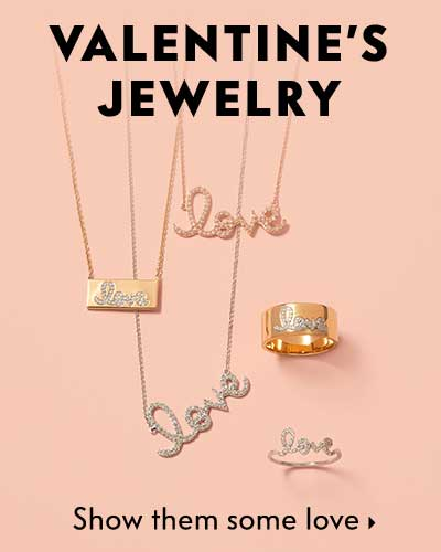 Valentine's Jewelry - Show them some love