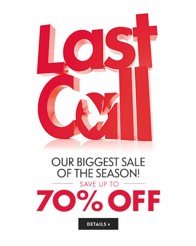 Last Call up to 70% Off