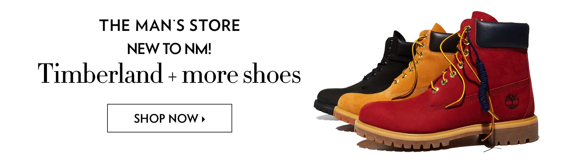 The Man's Store: New To NM! - Timberland + more shoes