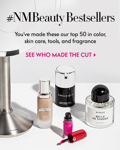 #NMBeauty Bestsellers: You've made these our top 50 in color, skin care, tools and fragrance - See who made the cut