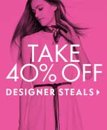 Take 40% Off Designer Steals