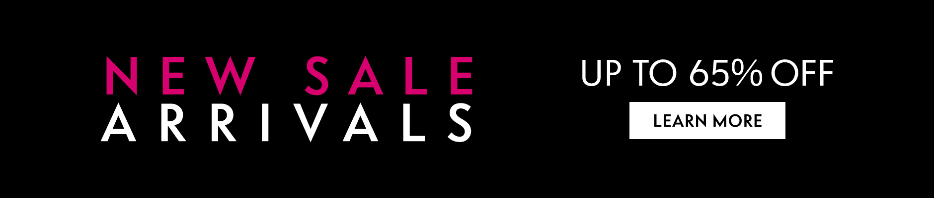 New Sale Arrivals - Up to 65% off