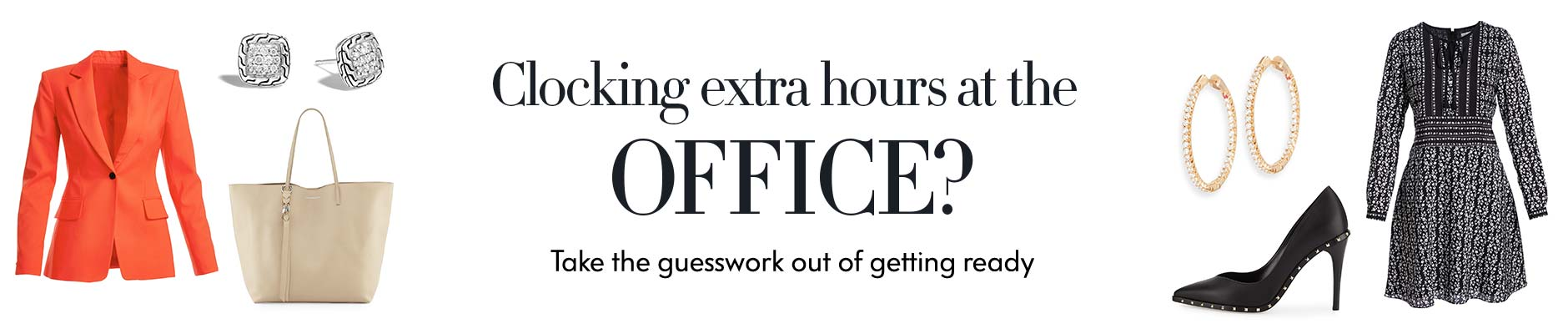 clocking extra hours at the office take guesswork out of getting ready pictures for