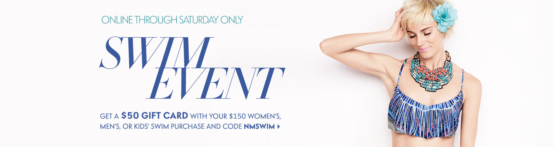 Get a $50 Gift Card with the Swim Event