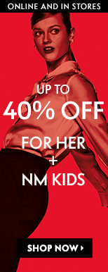 Up to 40% off for her + NM Kids