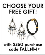 Choose your free gift! With $350 purchase + code FALLNM