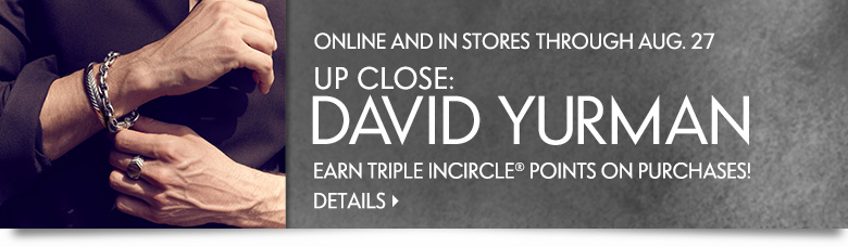 Up Close: David Yurman