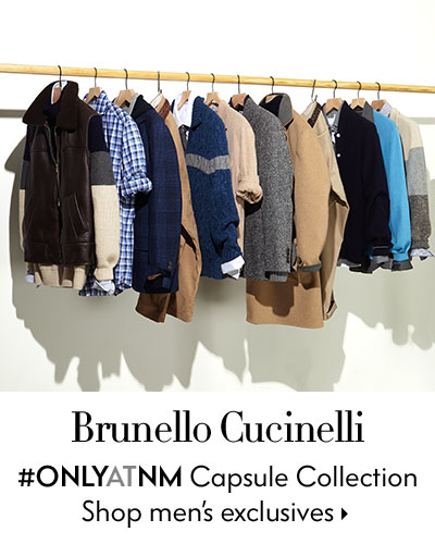 Brunello Cucinelli #onlyatnm Capsule Collection