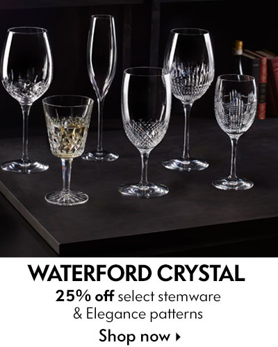 Waterford Crystal - 25% off select stemware & Elegance pattern
