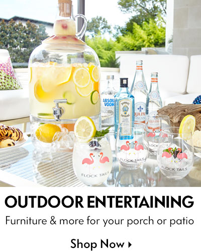 Outdoor Entertaining - Furniture & more for your porch or patio