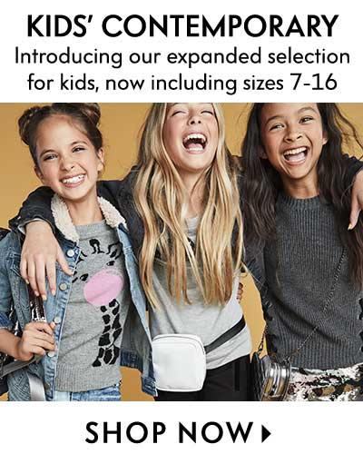 New! Kids' Contemporary Shop the collection